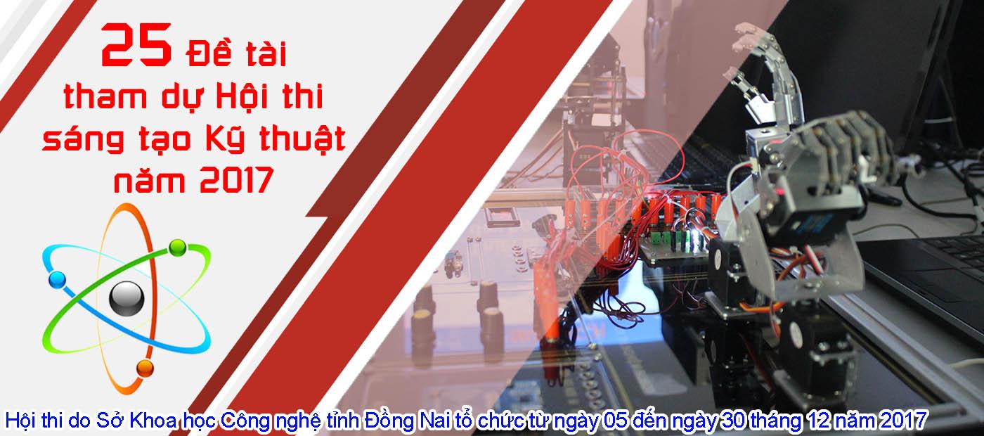 DNTU đạt nhiều giải cao tại Hội thi Sáng tạo Kỹ thuật Tỉnh Đồng Nai năm 2017.