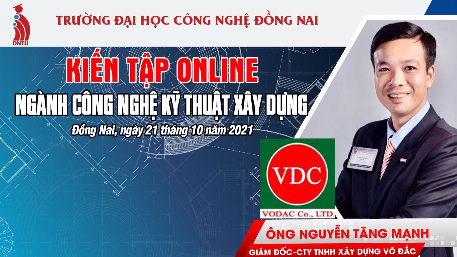 Kiến tập trực tuyến ngành Công nghệ kỹ thuật xây dựng với Công ty TNHH Xây dựng Võ Đắc